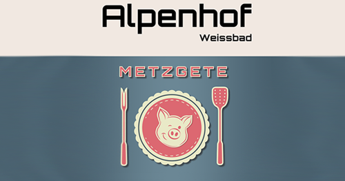 Metzgete im Alpenhof